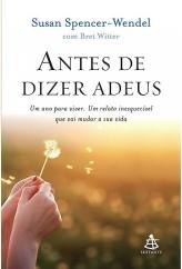 antes-de-dizer-adeus-susan-spencer-wendel-ligia-braslauskas-livro-600
