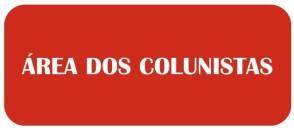 ÁREA DOS COLUNISTAS