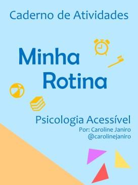 CADERNO DE ATIVIDADES - MINHA ROTINA 2019